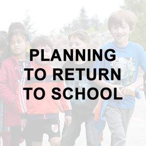 Planning to Return to School